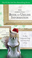 8_The Essential Book of Useless Information (Holiday Edition)